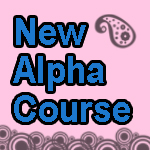 new alpha course